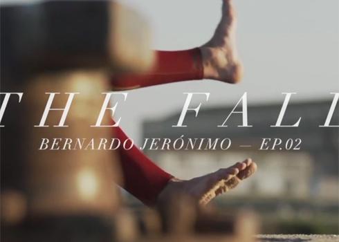 THE FALL – Bernardo Jerónimo EP.02